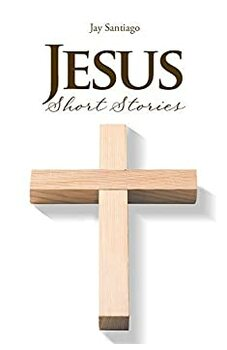 Jesus Short Stories