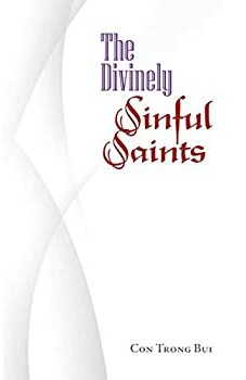 The Divinely Sinful Saints