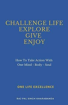 Challenge Life - Explore - Give - Enjoy