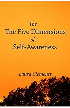 The Five Dimensions of Self-Awareness