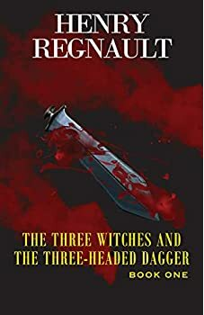 The Three Witches and The Three-Headed Dagger