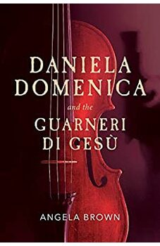Daniela Domenica and the Guarneri di Gesù