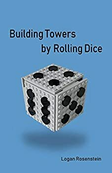 Building Towers By Rolling Dice