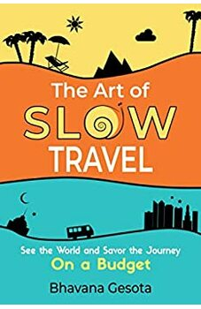 The Art of Slow Travel