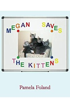 Megan Saves The Kittens