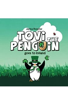 Tovi the Penguin Goes to Ireland