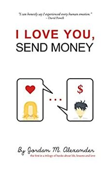 I Love You, Send Money