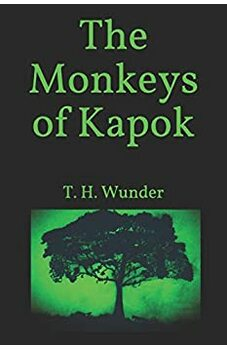 The Monkeys of Kapok