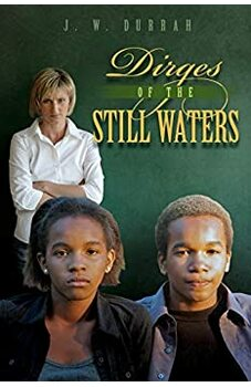 Dirges Of The Still Waters