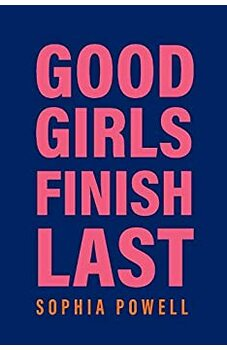 Good Girls Finish Last