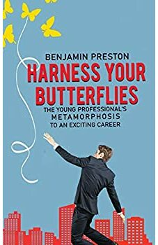 Harness Your Butterflies