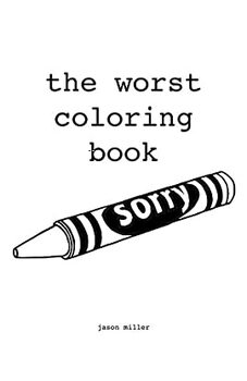 The Worst Coloring Book