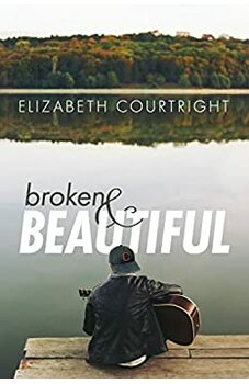 Broken and Beautiful