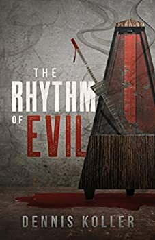 The Rhythm of Evil