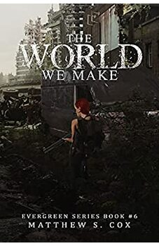 The World We Make