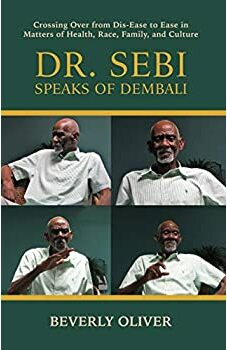 Dr. Sebi Speaks of Dembali