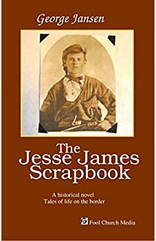 The Jesse James  Scrapbook