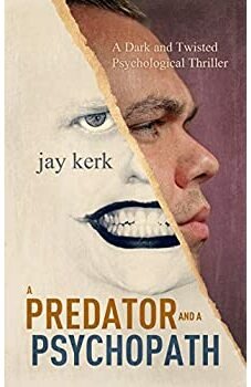 A Predator and a Psychopath