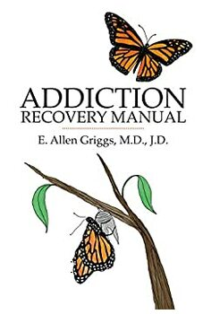 Addiction Recovery Manual