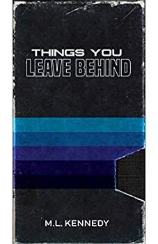 Things You Leave Behind