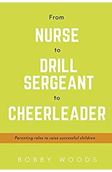 From Nurse to Drill Sergeant to Cheerleader