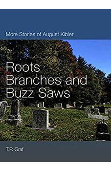 Roots, Branches & Buzz Saws