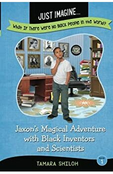 Jaxon's Magical Adventure with Black Inventors and Scientists