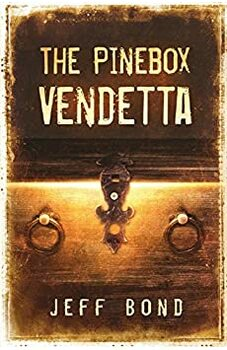 The Pinebox Vendetta