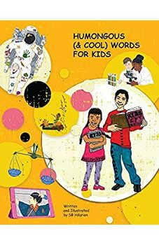 Humongous (& Cool) Words For Kids