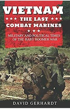 Vietnam, The Last Combat Marines