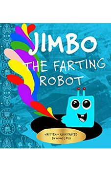 Jimbo The Farting Robot