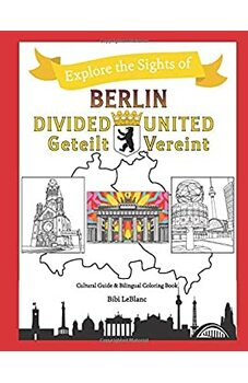 Explore the Sights of Berlin Divided - Berlin United