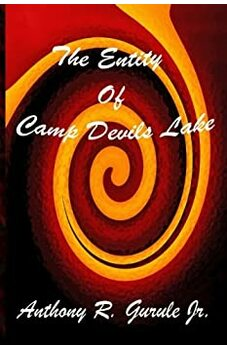 The Entity of Camp Devils Lake
