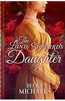 The Land Steward's Daughter