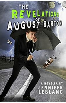 The Revelations of August Barton
