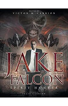 Jake Falcón - Spirit Hunter