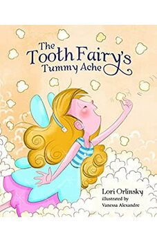 The Tooth Fairy's Tummy Ache