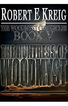 The Huntress of Woodmyst