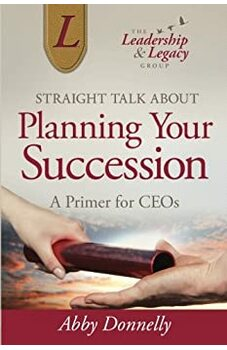 Straight Talk About Planning Your Succession