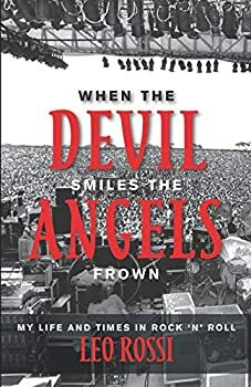 When the Devil Smiles the Angels Frown