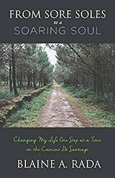 From Sore Soles to a Soaring Soul