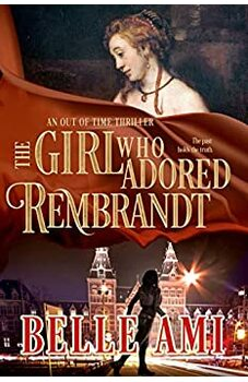 The Girl Who Adored Rembrandt