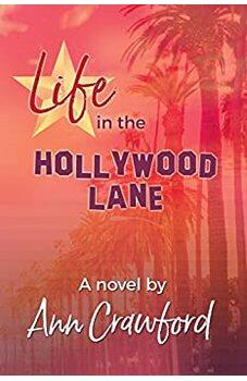 Life in the Hollywood Lane