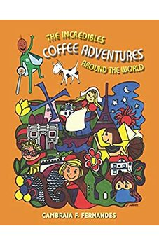 The Incredibles Coffee Adventures Around the World