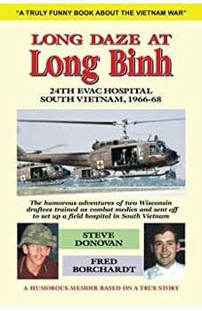 Long Daze at Long Binh