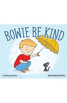 Bowie Be Kind