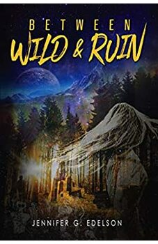 Between Wild and Ruin