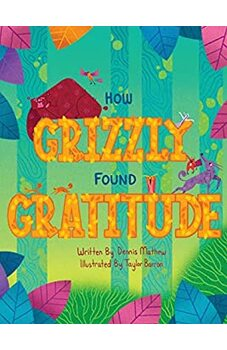 How Grizzly Found Gratitude