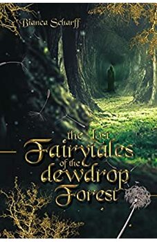 The Lost Fairy Tales of the Dew Drop Forest
