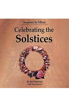 Celebrating the Solstices